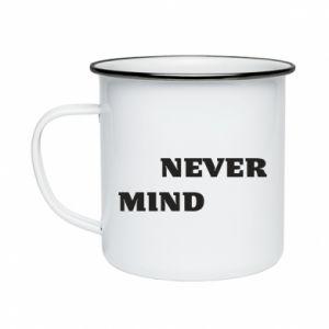 Kubek emaliowane Never mind