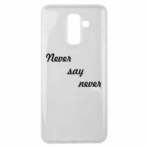 Samsung J8 2018 Case Never say never