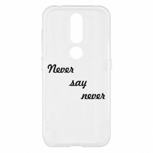 Nokia 4.2 Case Never say never