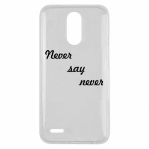 Lg K10 2017 Case Never say never