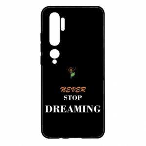 Etui na Xiaomi Mi Note 10 Never stop dreaming