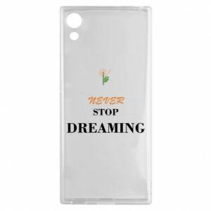 Etui na Sony Xperia XA1 Never stop dreaming