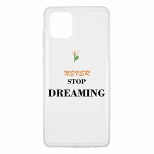 Etui na Samsung Note 10 Lite Never stop dreaming
