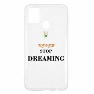 Etui na Samsung M31 Never stop dreaming