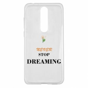 Etui na Nokia 5.1 Plus Never stop dreaming