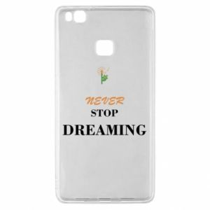 Etui na Huawei P9 Lite Never stop dreaming