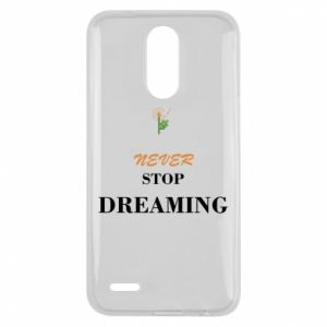 Etui na Lg K10 2017 Never stop dreaming