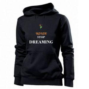 Damska bluza Never stop dreaming
