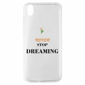 Etui na Huawei Y5 2019 Never stop dreaming