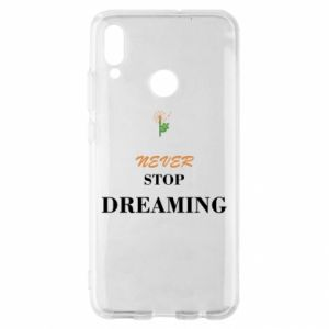 Etui na Huawei P Smart 2019 Never stop dreaming