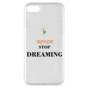 Etui na iPhone SE 2020 Never stop dreaming