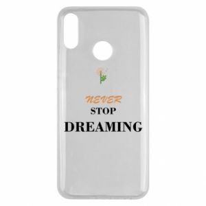 Etui na Huawei Y9 2019 Never stop dreaming
