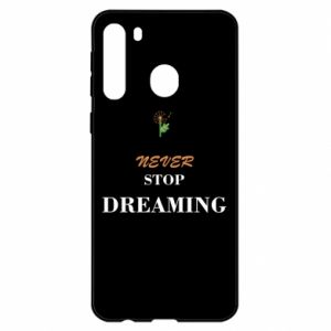Etui na Samsung A21 Never stop dreaming