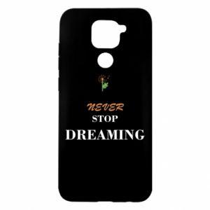 Etui na Xiaomi Redmi Note 9/Redmi 10X Never stop dreaming