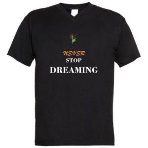 Męska koszulka V-neck Never stop dreaming