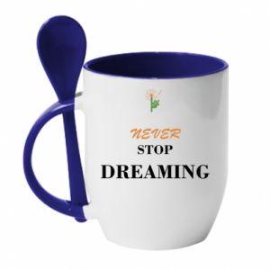 Kubek z ceramiczną łyżeczką Never stop dreaming