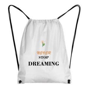 Plecak-worek Never stop dreaming