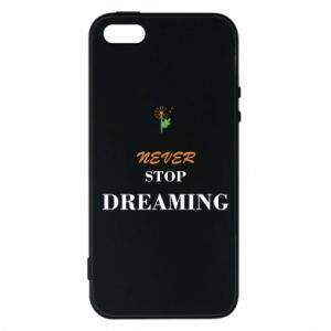 Etui na iPhone 5/5S/SE Never stop dreaming