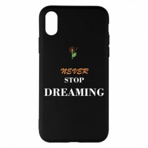 Etui na iPhone X/Xs Never stop dreaming