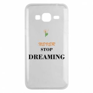 Etui na Samsung J3 2016 Never stop dreaming