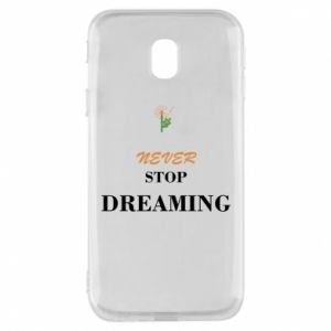 Etui na Samsung J3 2017 Never stop dreaming