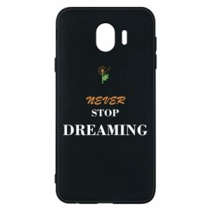 Etui na Samsung J4 Never stop dreaming