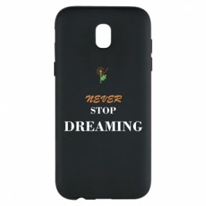 Etui na Samsung J5 2017 Never stop dreaming