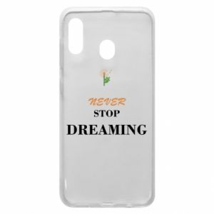 Etui na Samsung A20 Never stop dreaming