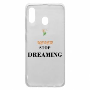 Etui na Samsung A30 Never stop dreaming