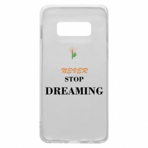 Etui na Samsung S10e Never stop dreaming