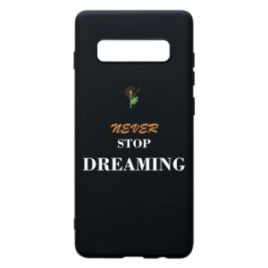 Etui na Samsung S10+ Never stop dreaming