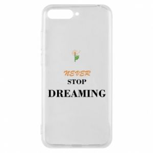 Etui na Huawei Y6 2018 Never stop dreaming