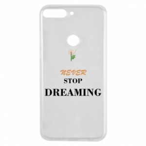 Etui na Huawei Y7 Prime 2018 Never stop dreaming