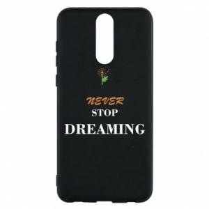 Etui na Huawei Mate 10 Lite Never stop dreaming