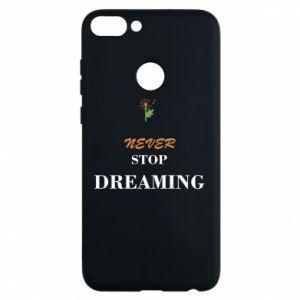 Etui na Huawei P Smart Never stop dreaming