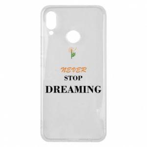 Etui na Huawei P Smart Plus Never stop dreaming