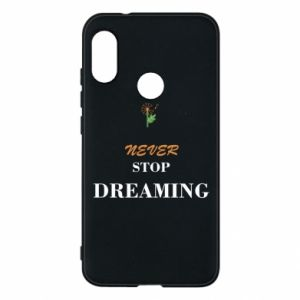 Etui na Mi A2 Lite Never stop dreaming