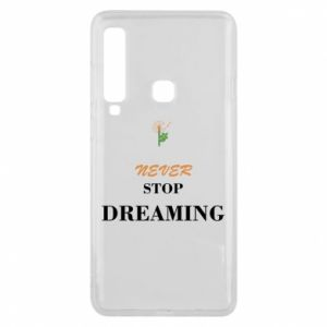 Etui na Samsung A9 2018 Never stop dreaming