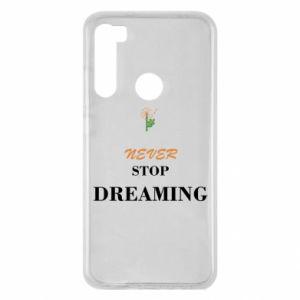 Etui na Xiaomi Redmi Note 8 Never stop dreaming