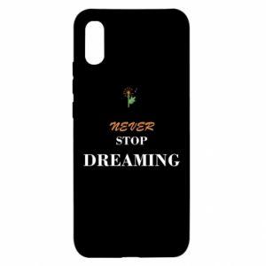 Etui na Xiaomi Redmi 9a Never stop dreaming