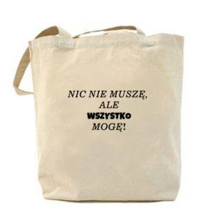 Bag I do not need anything... - PrintSalon