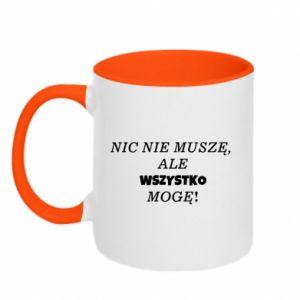 Two-toned mug I do not need anything... - PrintSalon