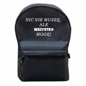 Backpack with front pocket I do not need anything... - PrintSalon