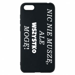 Phone case for Huawei Y5 2018 I do not need anything... - PrintSalon
