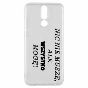 Phone case for Huawei Mate 10 Lite I do not need anything... - PrintSalon