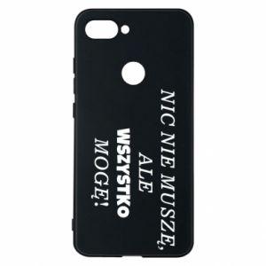 Phone case for Xiaomi Mi8 Lite I do not need anything... - PrintSalon