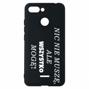 Phone case for Xiaomi Redmi 6 I do not need anything... - PrintSalon