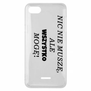 Phone case for Xiaomi Redmi 6A I do not need anything... - PrintSalon