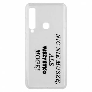 Phone case for Samsung A9 2018 I do not need anything... - PrintSalon