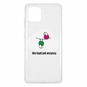 Samsung Note 10 Lite Case Do not be like everyone else!